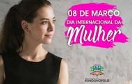 8 DE MARÇO Prefeitura promove atividades para celebrar o Dia Internacional da Mulher