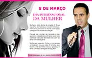 Homenagem do Vereador Mathias Paulino (PSC) ao Dia Internacional da Mulher