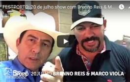 5º FESTPORTO: 20 de julho show com a dupla Brenno Reis & Marco Viola