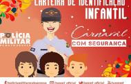 PM disponibiliza para impressão carteira de identificação infantil para o Carnaval