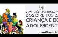 Nova Olímpia:Nova Olímpia se prepara para VIII Conferência Municipal dos Direitos da Criança e do Adolescente
